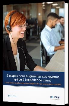 5 étapes pour augmenter ses revenus grâce à l'expérience client