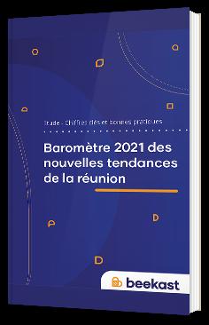 Baromètre 2021 des nouvelles tendances de la réunion