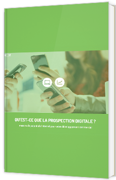 Qu'est-ce que la prospection digitale ?