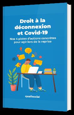 Droit à la déconnexion et Covid-19 Nos 4 pistes d'actions concrètes pour agir lors de la reprise