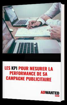 Quels KPI analyser pour mesurer la performance de sa campagne publicitaire cross-média