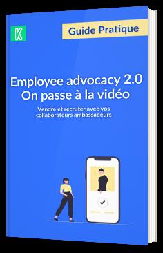 Employee advocacy 2.0 On passe à la vidéo
