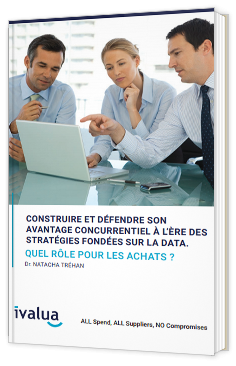 Construire et défendre son avantage concurrentiel à l'ère des stratégies fondées sur la data - Quel rôle pour les achats ?