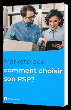 Marketplace comment choisir son PSP?