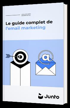 Le guide complet de l'email marketing