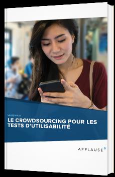 Le crowdsourcing pour les tests d'utilisabilité