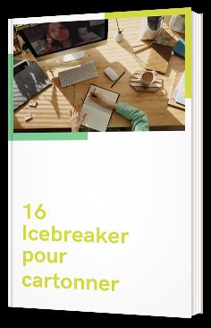 16 icebreakers pour cartonner