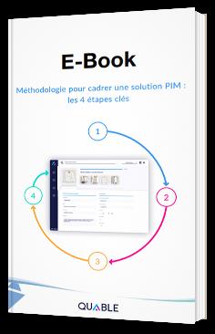 Méthodologie pour cadrer une solution PIM : les 4 étapes clés
