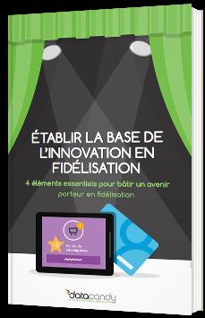 Etablir la base de l'innovation en fidélisation