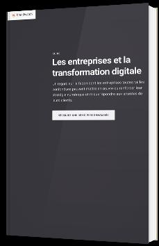 Les entreprises et la transformation digitale