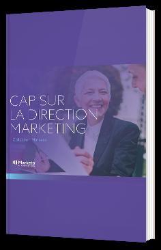 Cap sur la direction marketing