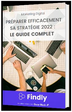 Préparer efficacement sa stratégie 2022 : le guide complet