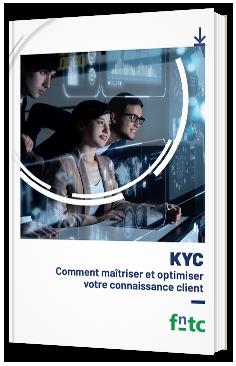 KYC - Comment maîtriser et optimiser votre connaissance client