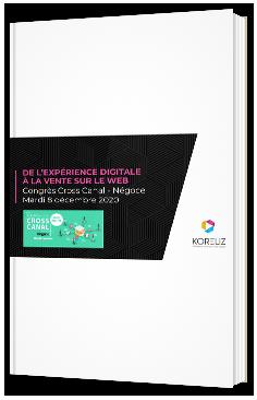 De l'expérience digitale à la vente sur le web