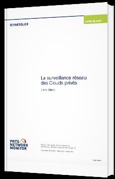 La surveillance réseau des Clouds privés