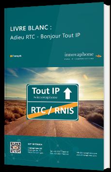 Adieu RTC - Bonjour Tout IP