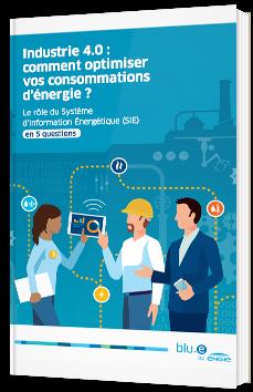 Industrie 4.0 : comment optimiser vos consommations d'énergie ?