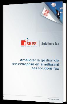Améliorer la gestion de son entreprise en améliorant ses solutions fax
