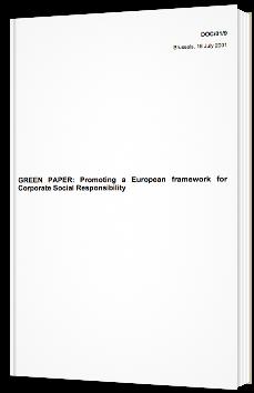 Livre Vert : Promouvoir un cadre européen pour la responsabilité sociétale des entreprises