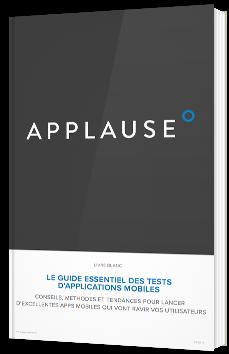 Le guide essentiel des tests d'applications mobiles