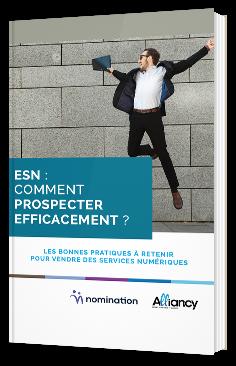 ESN : comment prospecter efficacement ?