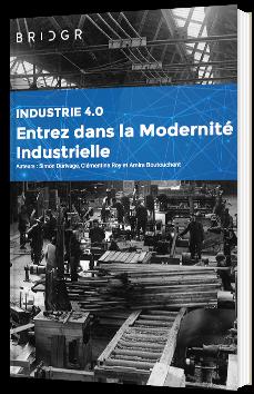 Industrie 4.0 : Entrez dans la modernité industrielle