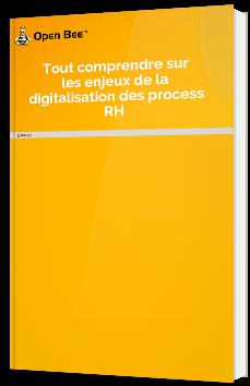 Tout comprendre sur les enjeux de la digitalisation des process RH