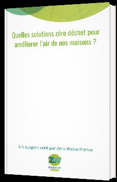 Quelles solutions zéro déchet pour améliorer l'air de nos maisons ?