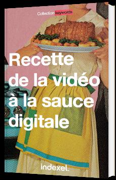 Recette de la vidéo à la sauce digitale