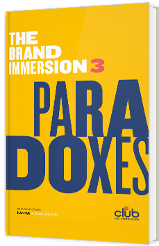 The Brand Immersion 3 : Paradoxes