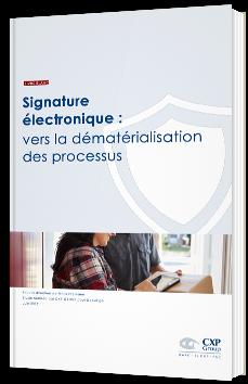 Signature électronique : vers la dématérialisation du processus