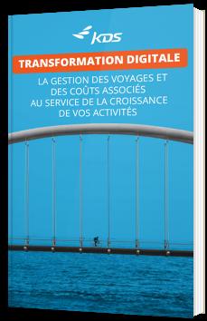 Transformation digitale : la gestion des voyages et des coûts associés au service de la croissance de vos activités