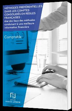 Méthodes préférentielles dans les comptes consolidés en règles françaises