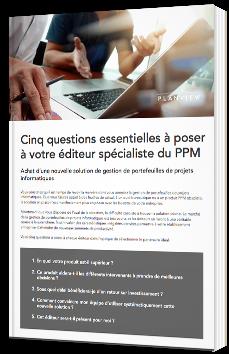 Cinq questions essentielles à poser à votre éditeur spécialiste du PPM