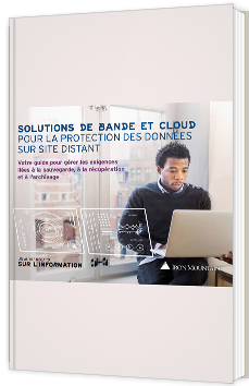 Solutions de bande et cloud pour la protection des données sur site distant