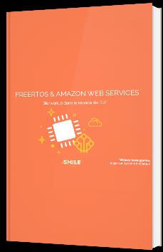 Freertos & Amazon Web Services : Bienvenue dans le monde de l'IoT