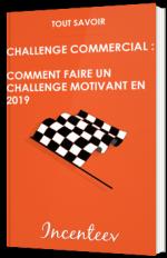 Challenge commercial: comment faire un challenge motivant en 2017