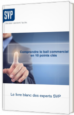 Comprendre le bail commercial en 10 points clés