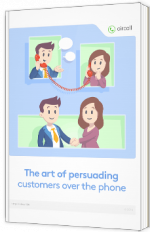 The art of persuading customers over the phone