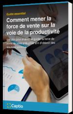 Comment mener la force de vente sur la voie de la productivité