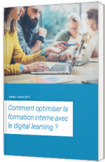 Comment optimiser la formation interne avec le digital learning ?