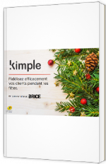 Fidélisez efficacement vos clients pendant les fêtes - Kimple - Livre Blanc