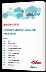 Marketing Automation : 5 scénarios prêts à l'emploi !