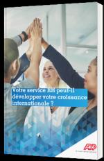 Votre service RH peut-il développer votre croissance internationale ?