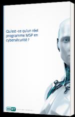 Qu'est-ce qu'un réel programme MSP en cybersécurité ?