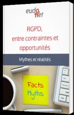 RGPD, entre contraintes et opportunités - Mythes et réalités