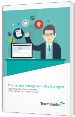 Pour un lead management plus intelligent