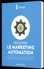 Découvrir le marketing automation