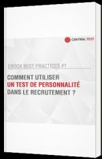 Comment utiliser un test de personnalité dans le recrutement ?