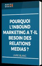 Pourquoi l'Inbound Marketing a besoin des relations médias ?